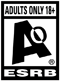 ESRB Rating: Adults Only
