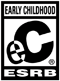 ESRB Rating: Early Childhood